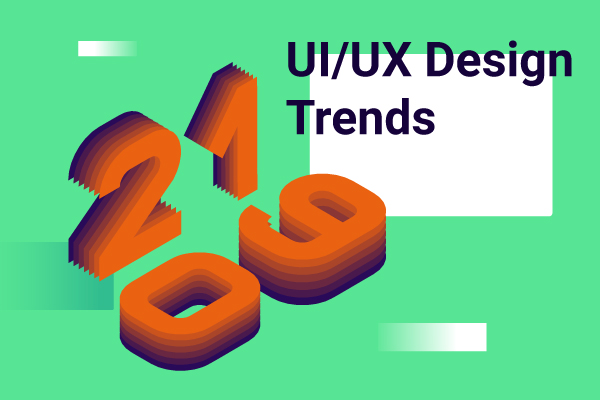 Top UI/UX Design Trends 2019 You Need to Know - IDAP Blog